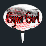 """Girl Girl Cake Topper<br><div class=""""desc"""">Show off your love for working out at the gym with this red and black design!</div>"""