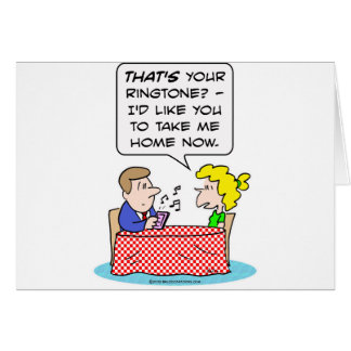 Girl hates date's ringtone, wants to go home. greeting card