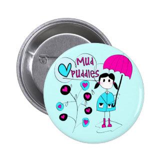 Girl I Love Mud Puddles Pin