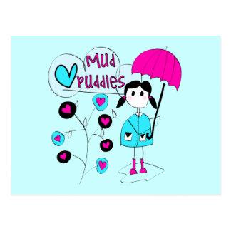 Girl I Love Mud Puddles Postcard