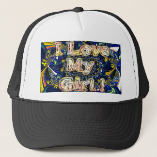 Girl I love You Customize Product Trucker Hat
