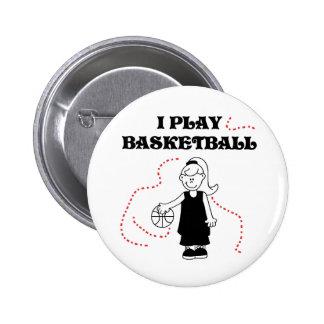 Girl I Play Basketball Pinback Button