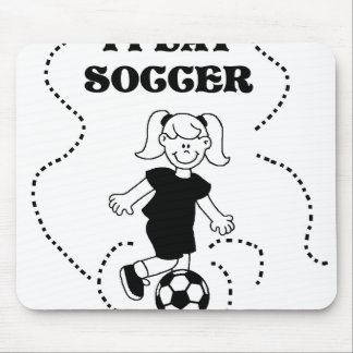 Girl I Play Soccer Mouse Pad