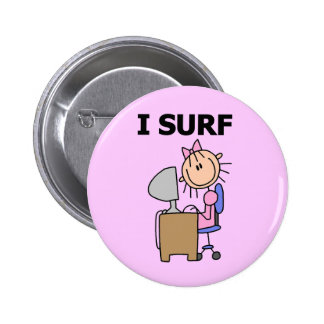 Girl I Surf the Web Tshirts and Gifts Pin
