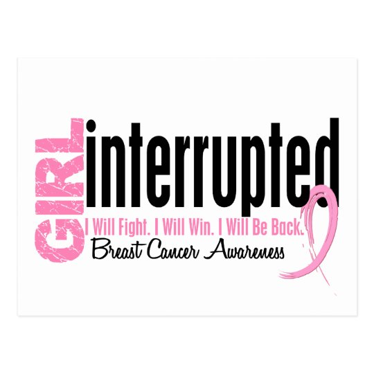 Girl Interrupted 1 Breast Cancer Postcard