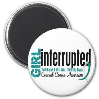 Girl Interrupted 1 Cervical Cancer 2 Inch Round Magnet