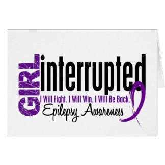 Girl Interrupted 1 Epilepsy Card