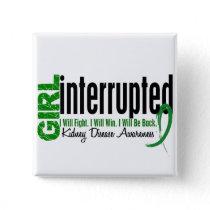 Girl Interrupted 1 Kidney Disease Button