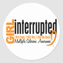 Girl Interrupted 1 Multiple Sclerosis Classic Round Sticker