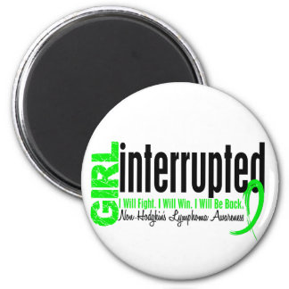 Girl Interrupted 1 Non-Hodgkin's Lymphoma 2 Inch Round Magnet