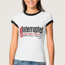 Girl Interrupted 1 Parkinsons Disease T-Shirt