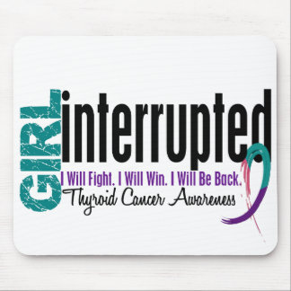 Girl Interrupted 1 Thyroid Cancer Mousepad