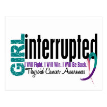 Girl Interrupted 1 Thyroid Cancer Postcard