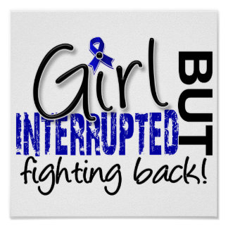 Girl Interrupted 2 Colon Cancer Print