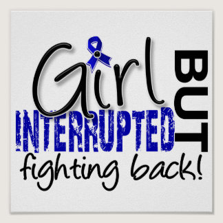 Girl Interrupted 2 Colon Cancer Poster
