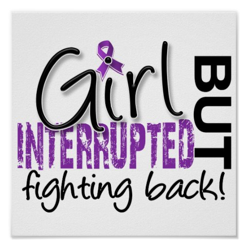 Girl Interrupted 2 Fibromyalgia Posters