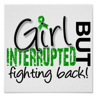 Girl Interrupted 2 Kidney Disease Poster