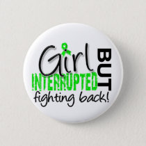 Girl Interrupted 2 Lyme Disease Pinback Button