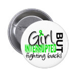 Girl Interrupted 2 Lyme Disease Pinback Buttons