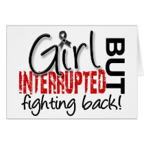 Girl Interrupted 2 Melanoma Card