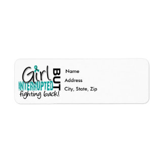 Girl Interrupted 2 Ovarian Cancer Label