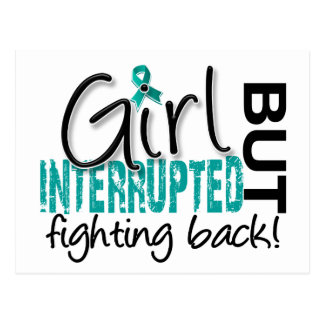 Girl Interrupted 2 Ovarian Cancer Postcard