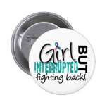 Girl Interrupted 2 Thyroid Cancer Pin