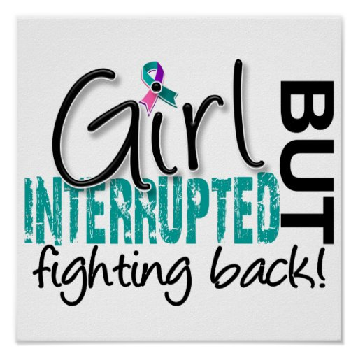 Girl Interrupted 2 Thyroid Cancer Poster
