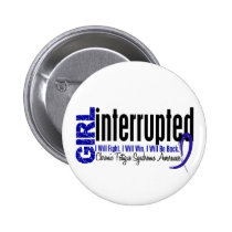 Girl Interrupted CFS Chronic Fatigue Syndrome Button