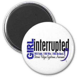 Girl Interrupted CFS Chronic Fatigue Syndrome Magnet