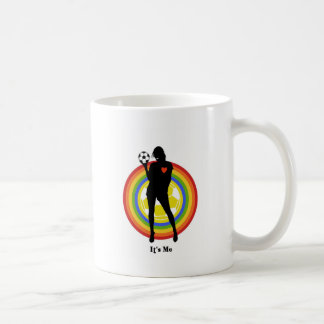girl, it's me , soccer player and big fans coffee mug