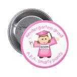 Girl Kindergarten Graduate / Graduation Pin