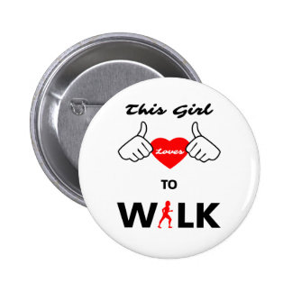 Girl Loves To Walk Button
