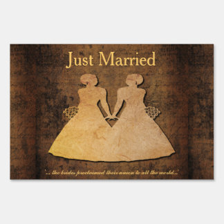 Girl Meets Girl Brides Just Married Yard Sign