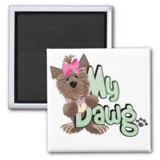 Girl My Dawg Tshirts and Gifts Magnet