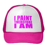 Girl Painters : I Paint Therefore I Am Hats
