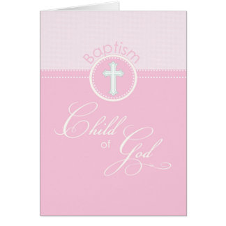 Girl Pink Child of God Baptism Congratulations Greeting Card