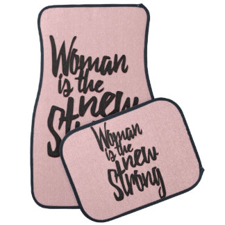 Girl Power Woman is the New Strong in Pink Black Car Floor Mat