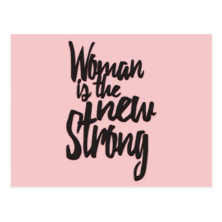 Girl Power Woman is the New Strong in Pink Black Postcard