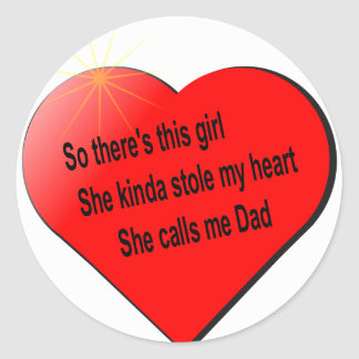 Girl sayin for Dad Classic Round Sticker