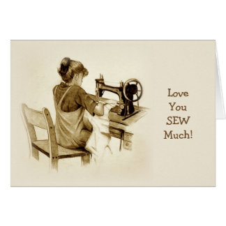 Girl Sewing, Love you SEW Much, Pencil Sepia Greeting Cards