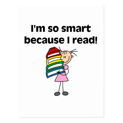 Girl Smart Because I Read Tshirts and Gifts Postcard