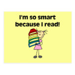 Girl Smart Because I Read Tshirts and Gifts Post Cards