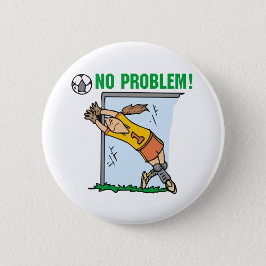 Girl Soccer Goalie Tshirts and Gifts Button