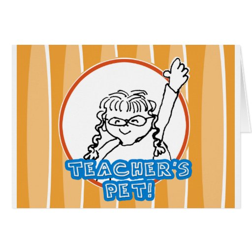 Girl Teacher's Pet Greeting Card