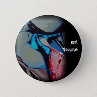 'Girl Trouble' Button
