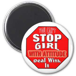 Girl With Attitude 2 Inch Round Magnet