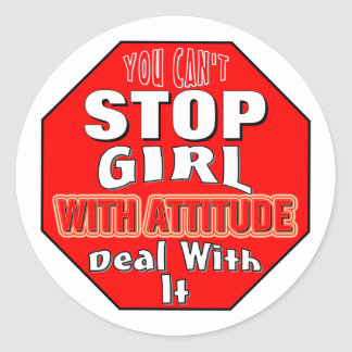 Girl With Attitude Classic Round Sticker