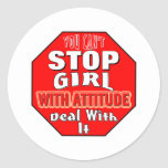 Girl With Attitude Round Stickers