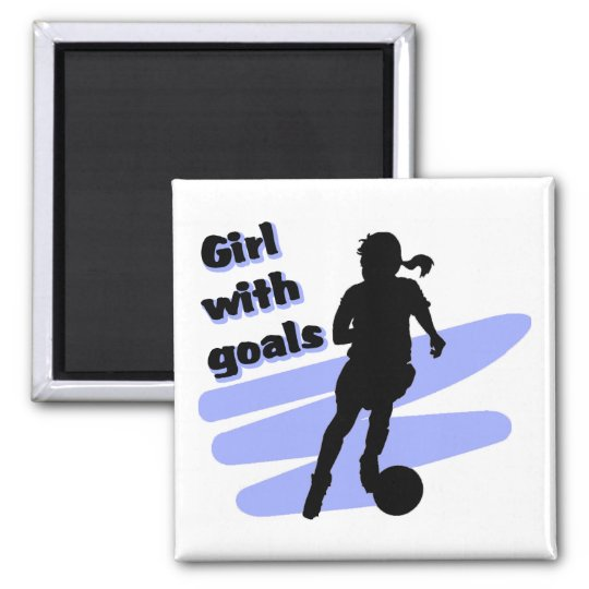 Girl with goals magnet